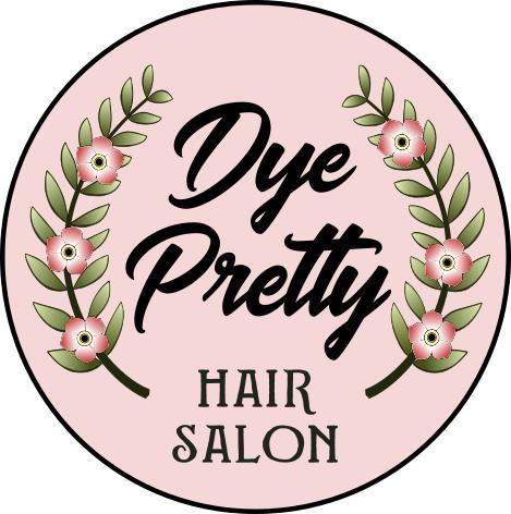 Dye Pretty Hairstyling & Education